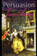 Persuasion By Jane Austen (Young Adult Fiction & Romance Novel)