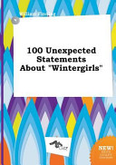100 Unexpected Statements about Wintergirls PDF