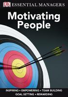 DK Essential Managers  Motivating People PDF