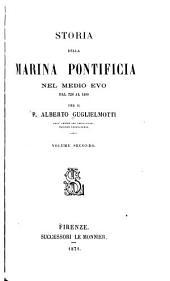 Storia della marina pontificia nel medio evo dal 728 al 1499: Volume 2