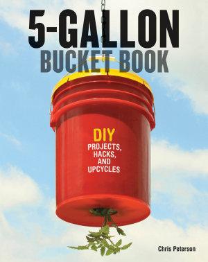 5 Gallon Bucket Book