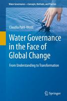Water Governance in the Face of Global Change PDF