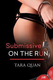 Submissive on the Run (1Night Stand)