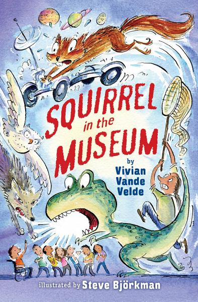 Download Squirrel in the Museum Book