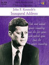 John F. Kennedy's Inaugural Address: History Speaks . . .