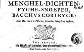 Menghel-dichten: Fyghe-snoeper; Bacchvs-Cortryck