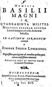 Homilia in quadraginta milites ...