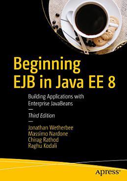Beginning EJB in Java EE 8 PDF