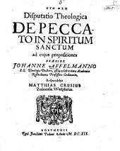 Disputatio Theologica De Peccato In Spiritum Sanctum