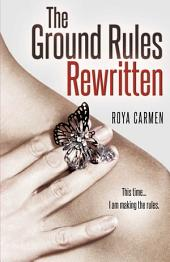 Ground Rules: Rewritten: Book 2