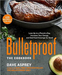 Bulletproof  The Cookbook Book