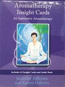 Aromatherapy Insight Cards for Instinctive Aromatherapy PDF