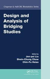 Design and Analysis of Bridging Studies