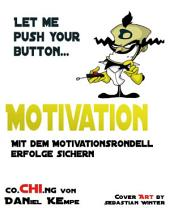 Motivation: Mit dem Motivationsrondell Erfolge sichern