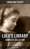 LULU S LIBRARY  Complete Collection  Illustrated Edition  PDF