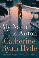 Download My Name Is Anton Book
