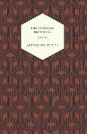 The Corsican Brothers - A Novel