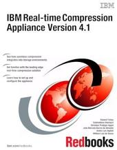 IBM Real-time Compression Appliance Version 4.1