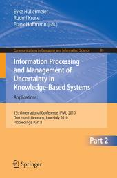 Information Processing and Management of Uncertainty in Knowledge-Based Systems: 13th International Conference, IPMU 2010, Dortmund, Germany, June 28–July 2, 2010. Proceedings, Part 2
