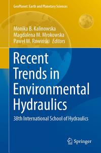 Recent Trends in Environmental Hydraulics