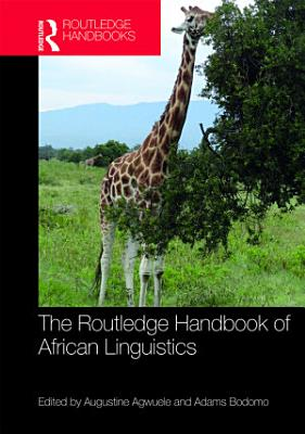 The Routledge Handbook of African Linguistics PDF