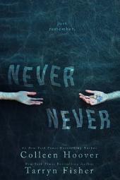 Never Never: Volume 1
