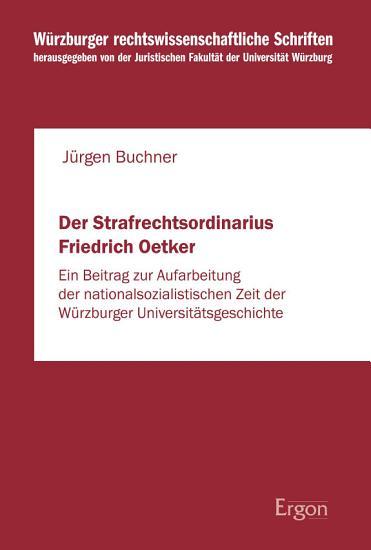 Der Strafrechtsordinarius Friedrich Oetker PDF
