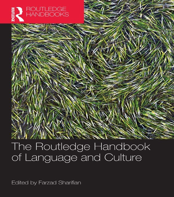 The Routledge Handbook of Language and Culture