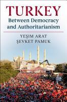 Turkey between Democracy and Authoritarianism PDF