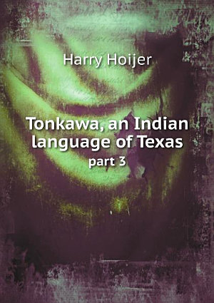 Tonkawa  an Indian language of Texas PDF