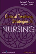 Clinical Teaching Strategies in Nursing, Third Edition