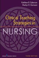 Clinical Teaching Strategies in Nursing  Third Edition PDF