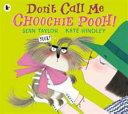 Don t Call Me Choochie Pooh  PDF