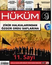 Zikir Halkalarından Özgür Ordu Saflarına | Hüküm Dergisi: 11. Sayı | Kasım 2013 | Yıl:1