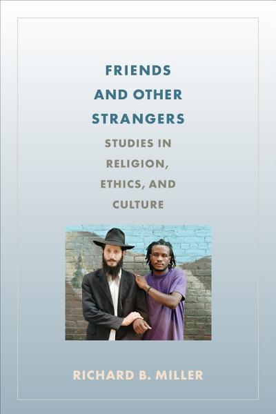 Download Friends and Other Strangers Book