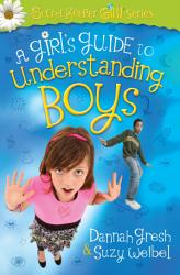 A Girl S Guide To Understanding Boys Book PDF