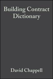 Building Contract Dictionary: Edition 3