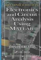 Electronics and Circuit Analysis Using MATLAB  Second Edition PDF