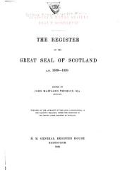The Register of the Great Seal of Scotland: 1306-1424