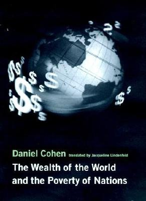 The Wealth of the World and the Poverty of Nations PDF