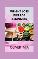 Weight Loss Diet For Beginners