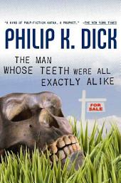 Man Whose Teeth Were All Exactly Alike, The