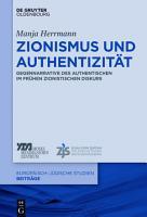 Zionismus und Authentizit  t PDF
