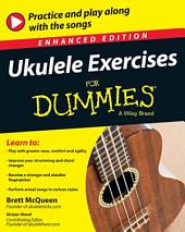 Ukulele Exercises For Dummies, Enhanced Edition