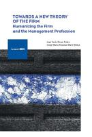 Towards a New Theory of the Firm  Humanizing the Firm and the Management Profession PDF