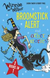 Winnie And Wilbur Broomstick Alert And Other Stories Book PDF