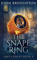 The Snape Ring (Jake Conley Book 4)