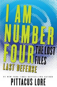 I Am Number Four: The Lost Files: Last Defense