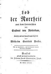 Lob der narrheit aus dem lateinischen des Erasmus von Rotterdam