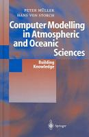 Computer Modelling in Atmospheric and Oceanic Sciences PDF